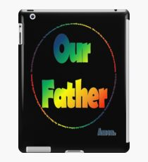 Our Father iPad Case/Skin