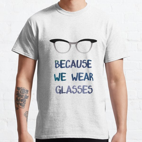 Not Because We Wear Skirts Classic T-Shirt