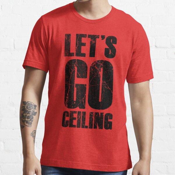 Let's Go Ceiling - Ceiling Fan Halloween Costume T-shirt Essential T-Shirt