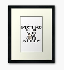 Better With Coffee Framed Print