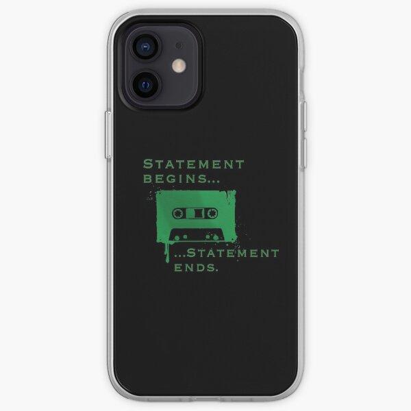 Statement Begins... Statement Ends... iPhone Soft Case