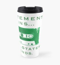 Statement Begins... Statement Ends... Travel Mug