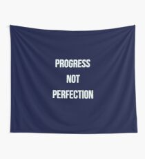 Progress not Perfection Wall Tapestry