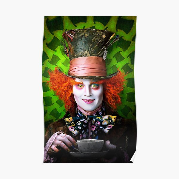 Mad Hatter from Alice in wonderland Poster