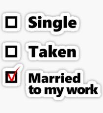 Married to my work checkbox Sticker