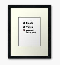Married to my work checkbox Framed Print