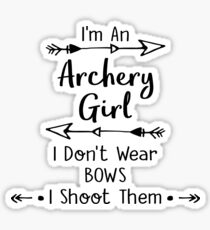 I am an archery girl Sticker