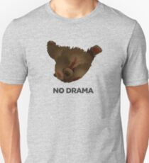 ROBUST BEAR OURS RBST NO DRAMA T-Shirt