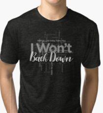 I Won't Back Down, Tom Petty, Word Cloud Design, Won't Back Down Tri-blend T-Shirt