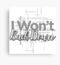 I Won't Back Down, Tom Petty, Word Cloud Design, Won't Back Down Canvas Print