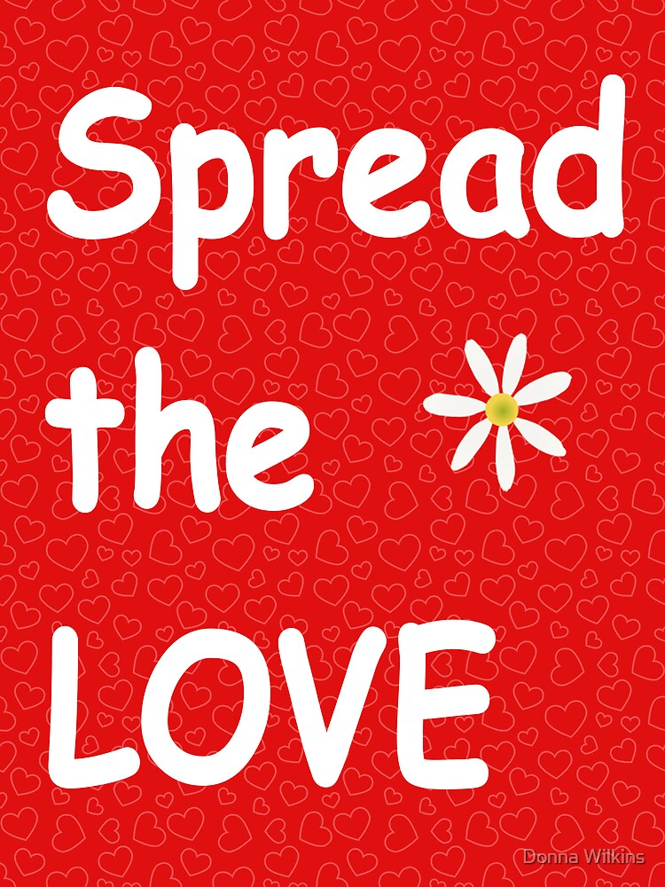 Spread the Love by OrphieG
