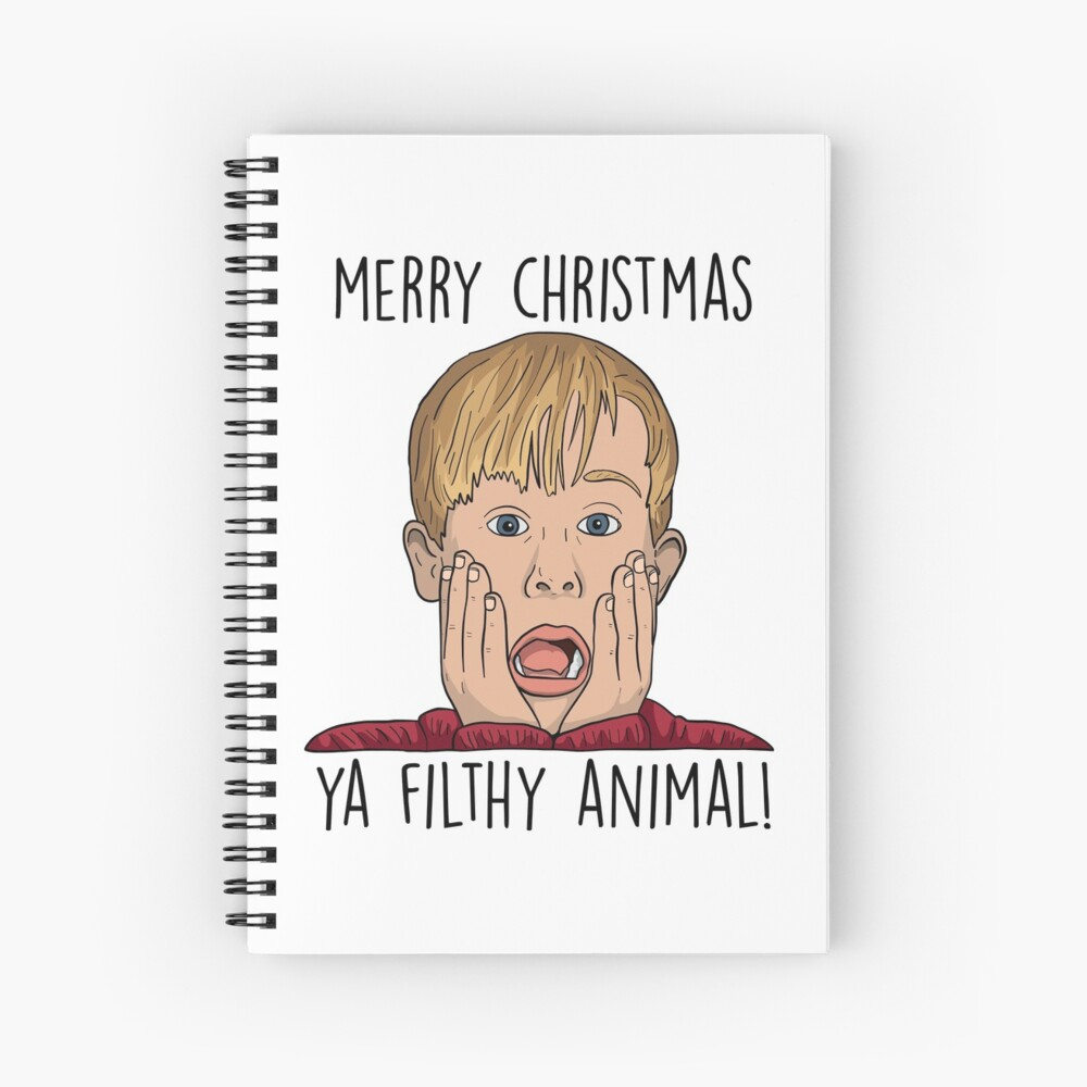 MERRY CHRISTMAS YA FILTHY ANIMAL Spiral Notebook