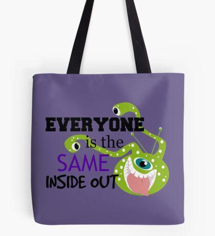 Everyone is the Same ... Tote Bag