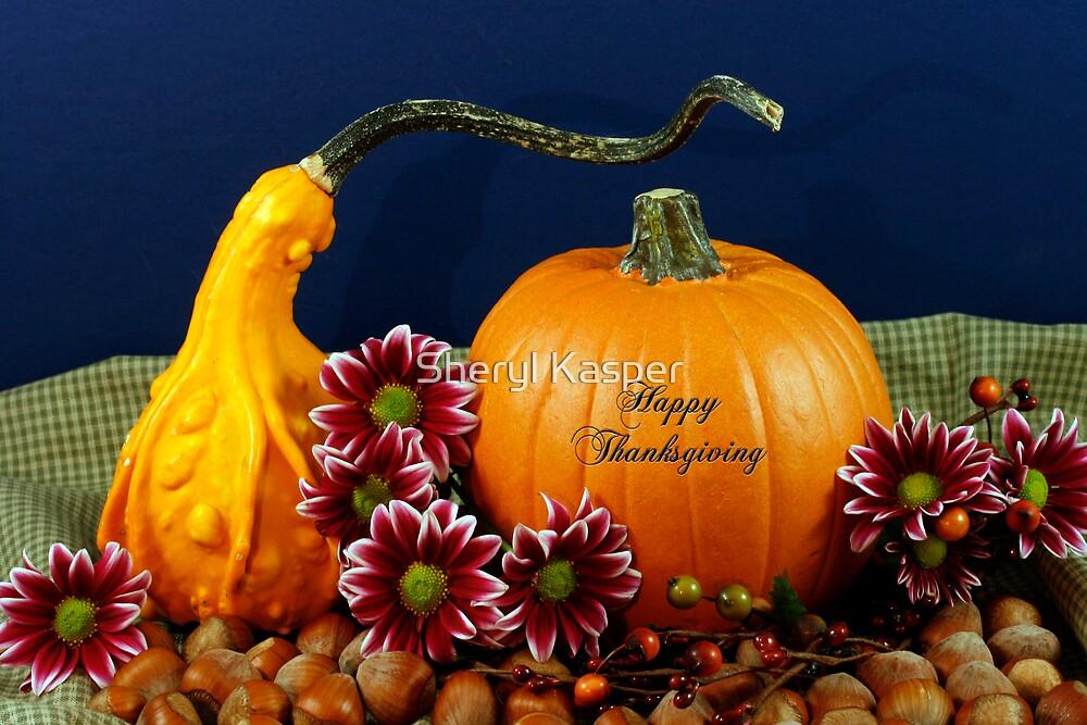 Thanksgiving by Sheryl Kasper