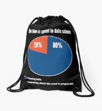 How Time is Spent in Data Science - Funny Pie Chart Design Drawstring Bag