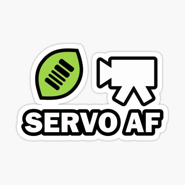 Are we Servo AF today? Sticker