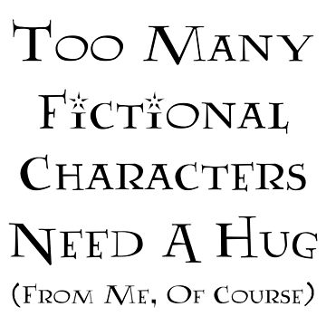 Too Many Characters, Not Enough Hugs by TheChummel