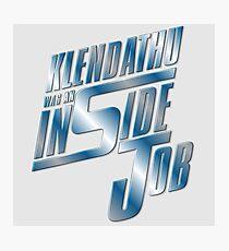 Klendathu was an inside job Photographic Print