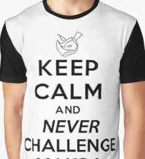Keep Calm And Never Challenge Makoa! Makoa Paladins Ultimate Line Graphic T-Shirt