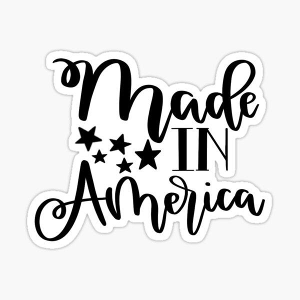 Made in America Sticker