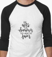 She Acts Like Summer & Walks Like Rain- Drops of Jupiter T-Shirt