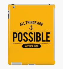 Bible Verse All things are POSSIBLE Matthew 19:26 iPad Case/Skin