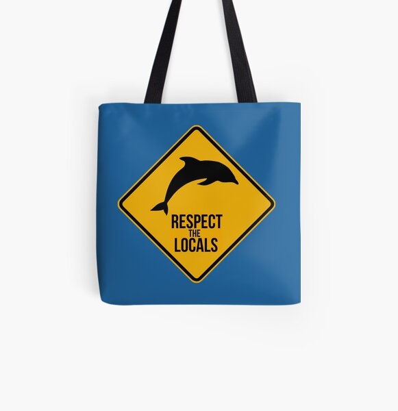 Respect the dolphins - Caution sign All Over Print Tote Bag