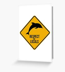 Respect the dolphins - Caution sign Greeting Card
