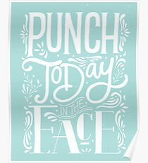 Punch Today in the Face - Pastel Green Poster