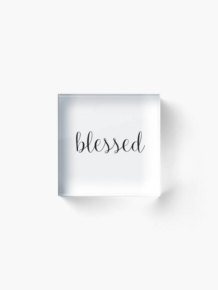 Alternate view of Blessed Acrylic Block