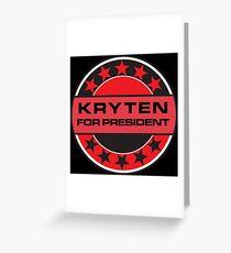 Kryten For President Greeting Card