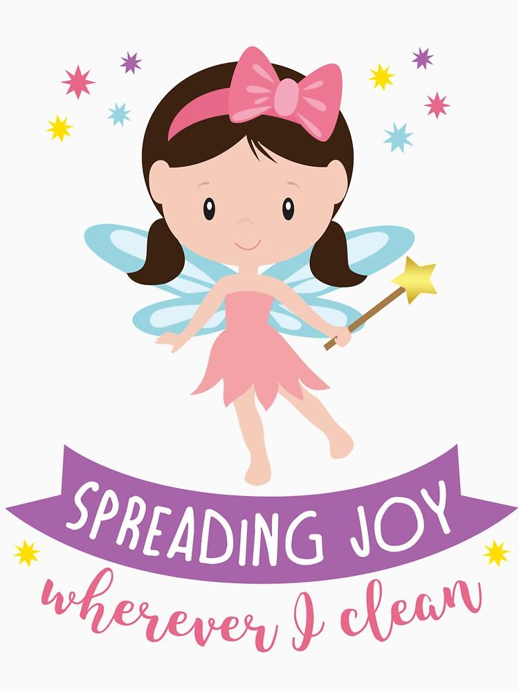'Spreading Joy Wherever I Clean' by appreciation