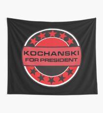 Kochanski For President Wall Tapestry