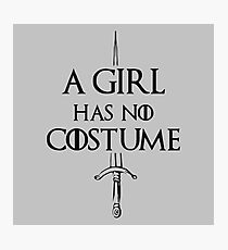 A Girl Has No Costume Meme Photographic Print