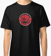 Holly For President Classic T-Shirt