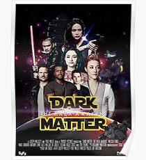 Dark Matter - Star Wars Edition Poster