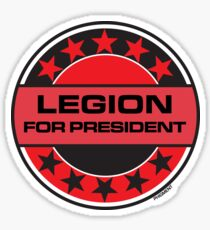 Legion For President Sticker
