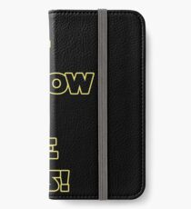 Han Solo Quote iPhone Wallet/Case/Skin