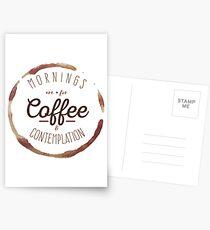 Postales Las mañanas son para el café y la contemplación  