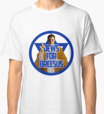 Jews for Breesus Classic T-Shirt