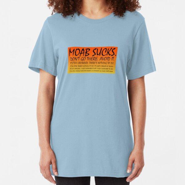 Moab Sucks! Slim Fit T-Shirt