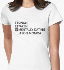 Mentally dating - Jason Momoa Women's Fitted T-Shirt