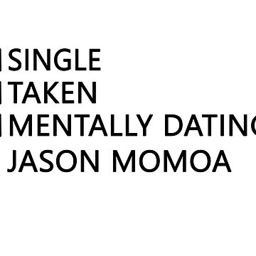 Mentally dating - Jason Momoa by FriedCookie
