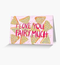 I Love You Fairy Much Greeting Card