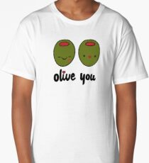 Olive You  Long T-Shirt