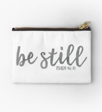 Be Still - Bible Quote Watercolor Studio Pouch