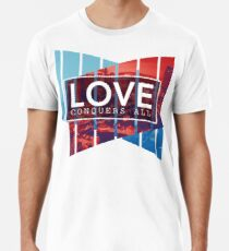 Love Conquers All Men's Premium T-Shirt