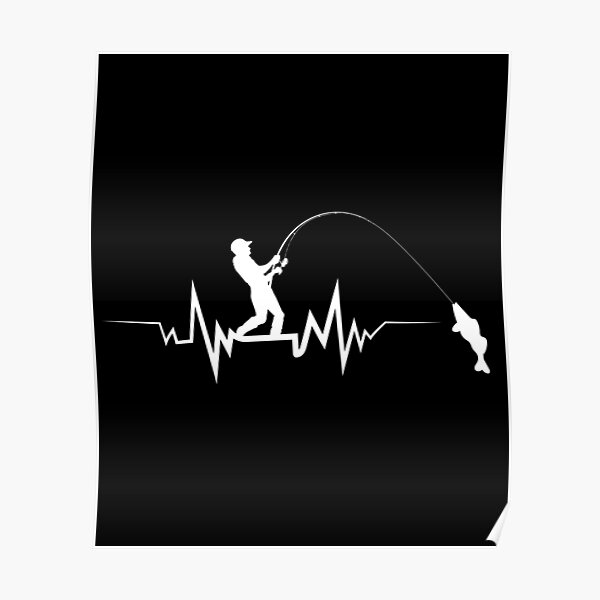 Fishing Heartbeat Cool Beat T-Shirt Great Gift For Fisherman Poster