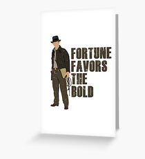Fortune Favors the Bold Greeting Card