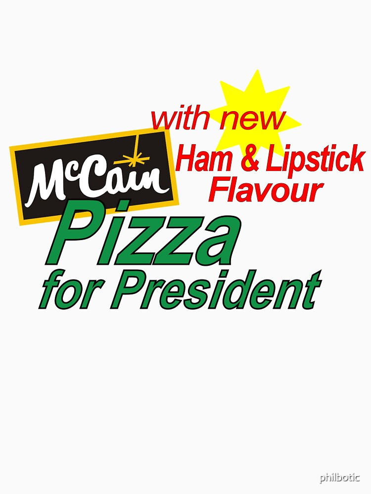 Pizza for President with new Ham and Lipstick flavour by philbotic